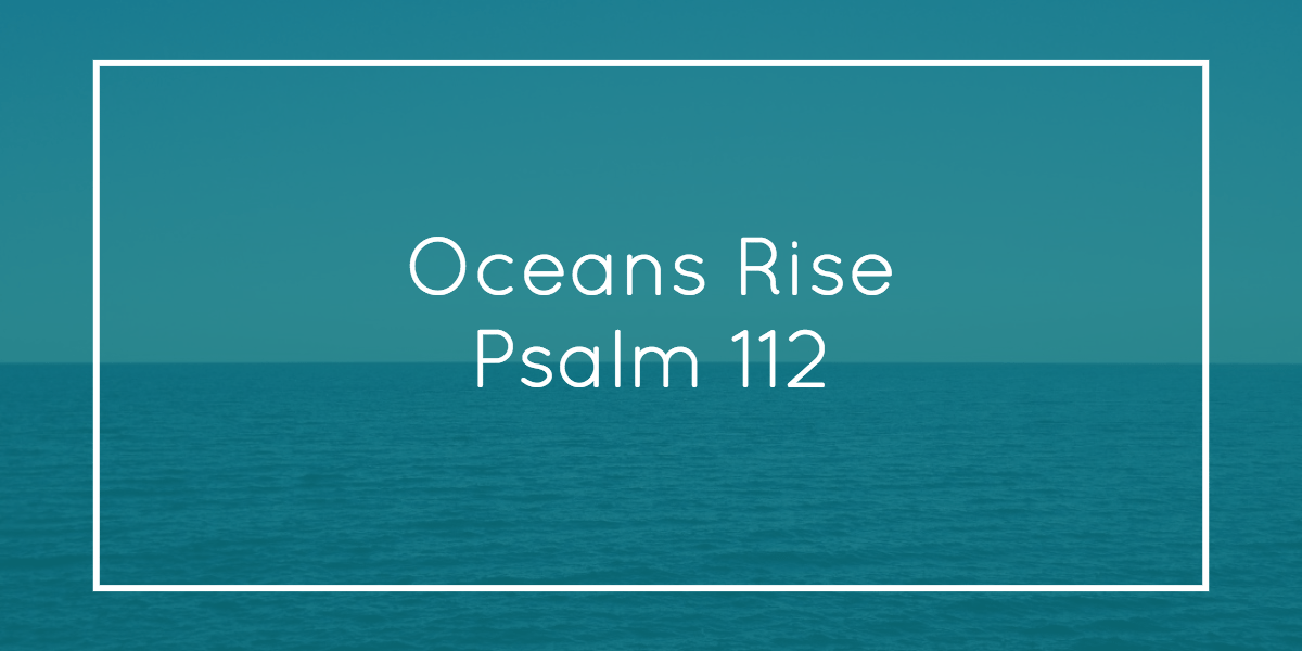 Oceans Rise Sermon Sample